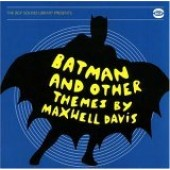 Davis, Maxwell 'Batman And Other Themes By...'  CD