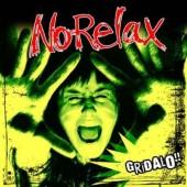 No Relax 'Gridalo!'  CD