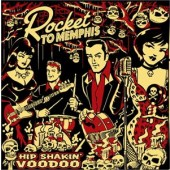 Rocket to Memphis 'Hip Shakin' Voodoo'  CD