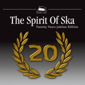 V.A. 'The Spirit Of Ska - 20 Years Jubilee Edition'  CD