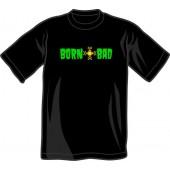 T-Shirt 'Born Bad' black - sizes S- 3XL