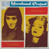 "Moonhead Project 'Vol. 1 feat. Dani Radic + Molly Moonstone' 7"" yellow vinyl"