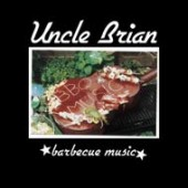 Uncle Brian 'Barbecue Music'  CD