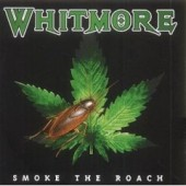 Whitmore 'Smoke The Roach'  CD